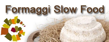 Formaggi Slow Food