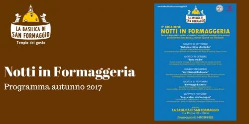 Notti in Formaggeria - Programma autunno 2017